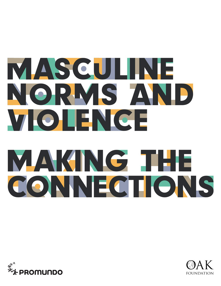 """Masculine Norms and Violence: Making the Connections"" report cover"