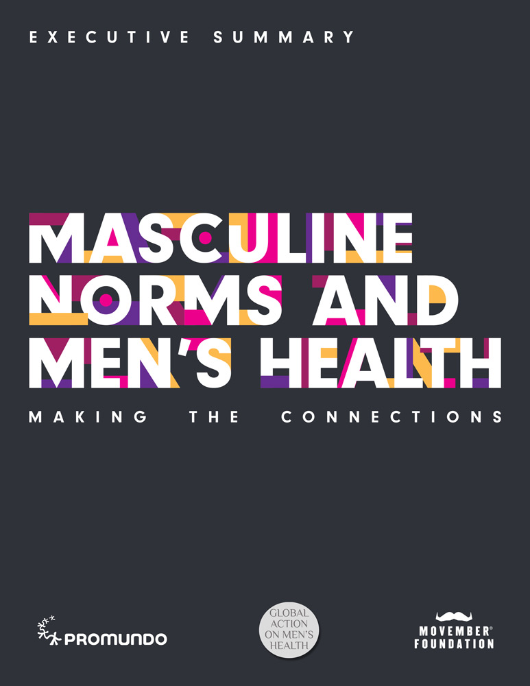 """Cover of """"Masculine Norms and Men's Health: Making the Connections: Executive Summary."""""""